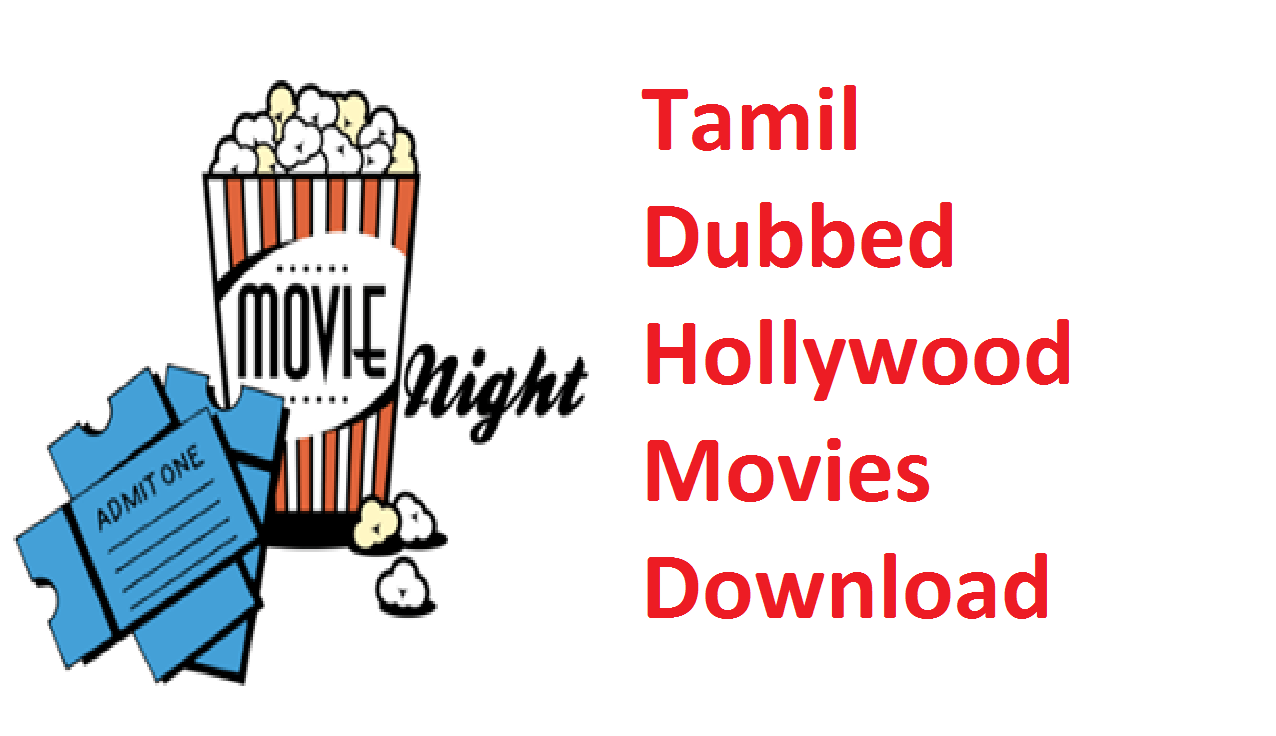 top 20 website to download free tamil movies amp tamil