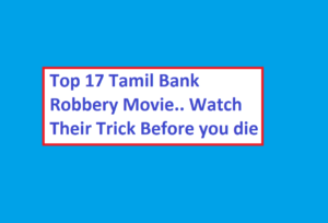 Tamil bank robbery movie